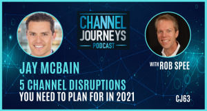 Jay McBain Channel Disruptions in 2021