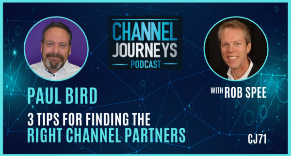 Paul Bird: Finding the Right Channel Partner